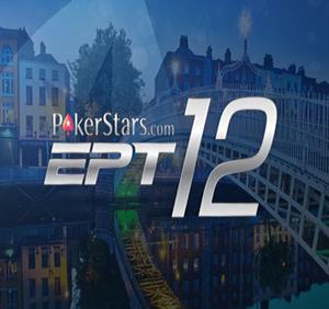 dublin in season 12 12. European Poker Tour'u (EPT) kaçırmayın!